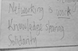 Text saying Networking is work - Knowledge sharing - Solidarity