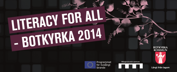 Literacy for all - Botkyrka 2014